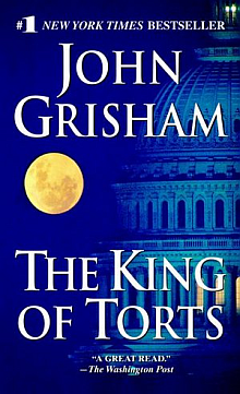 The King of Torts - A John Grisham Novel - Book Review