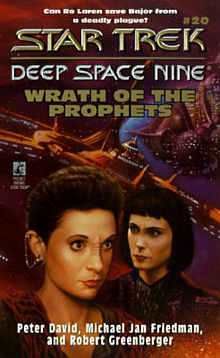 Star Trek DS9 Novels: The Wrath of the Prophets  Book Review